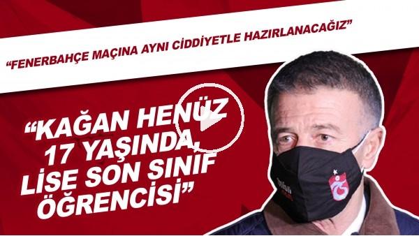 """'Ahmet Ağaoğlu'nun Başakşehir Maçı Sonrası Açıklamaları! """"Kağan Henüz 17 Yaşında, Lise Son Öğrencisi"""""""