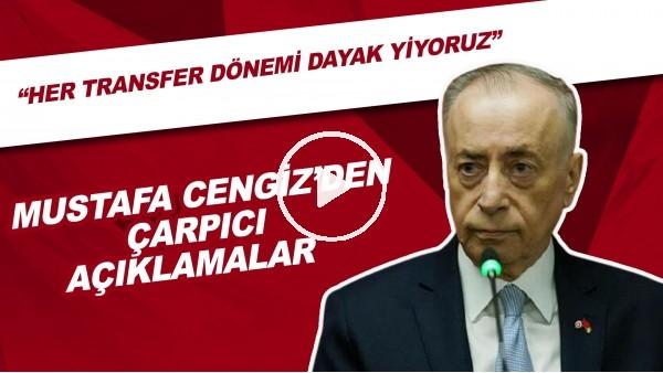 """Mustafa Cengiz'den çarpıcı açıklamalar! """"Her transfer dönemi dayak yiyoruz"""""""