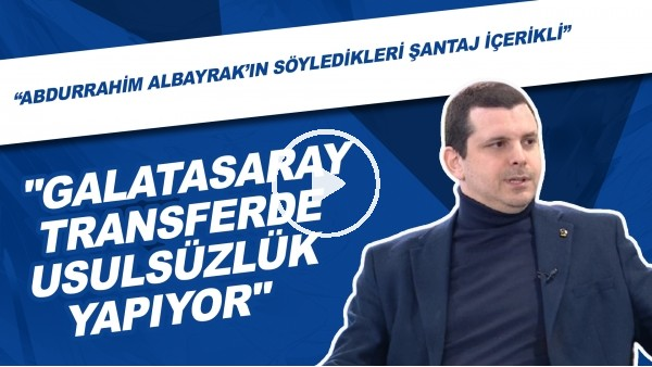 """'Metin Sipahioğlu: """"Galatasaray transferde usulsüzlük yapıyor. Abdurrahim Albayrak'ın sözleri şantaj içerikli"""""""