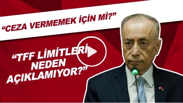 """Mustafa Cengiz: """"TFF limitleri neden açıklamıyor? Ceza vermemek için mi?"""""""