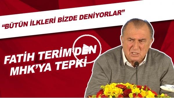 """'Fatih Terim'den MHK'ya tepki! """"Bütün ilkleri bizde deniyorlar"""""""