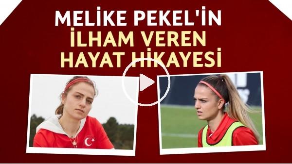 'Melike Pekel'in ilham veren kariyer yolculuğu | 14 yaşına kadar erkek takımının kaptanı oldu