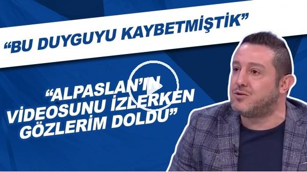 """Nihat Kahveci: """"Alpaslan Öztürk'ün videosunu izlerken gözlerim doldu."""