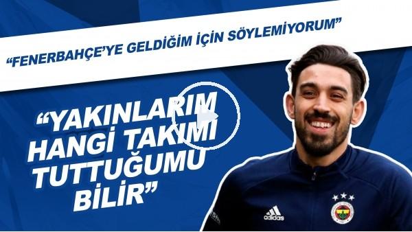 """' İrfan Can Kahveci: """"Fenerbahçe'ye geldiğim için söylemiyorum. Yakınlarım hangi takımı tuttuğumu bilir"""""""