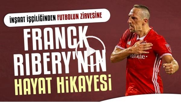 'Franck Ribery'nin çalkantılı ve garip hayat hikayesi