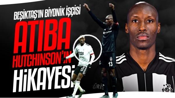 'Beşiktaş'ın Biyonik İşçisi Atiba Hutchinson'un Hikayesi