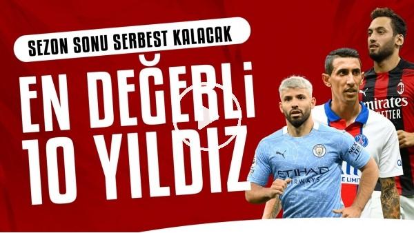 'Sezon sonunda sözleşmesi bitecek en değerli 10 futbolcu | Bu yıldızlar haziranda bedava!