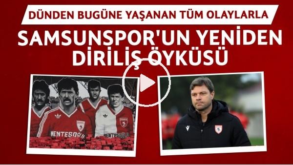 'Samsunspor'un yeniden doğuş öyküsü | 5 yıllık çılgın projede neler var?