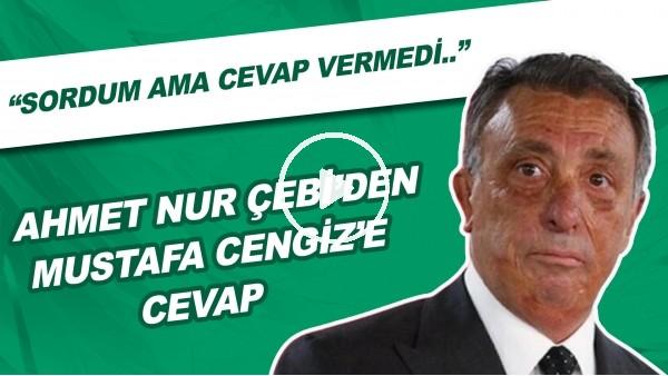 """'Ahmet Nur Çebi'den Mustafa Cengiz'e cevap! """"Biz daha fazla mağduruz"""""""