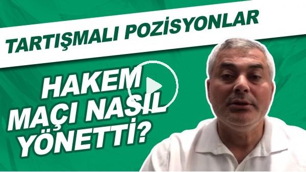 'Abdulkadir Bitigen, Hatayspor - Galatasaray maçını nasıl yönetti? | Tartışmalı pozisyonlar