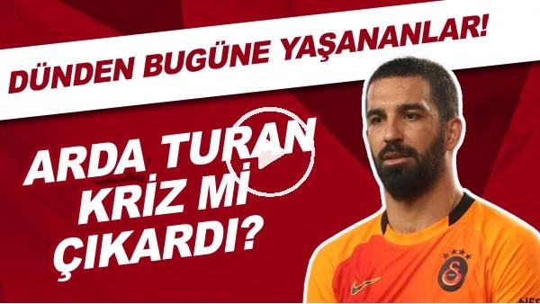 'Arda Turan kriz mi çıkardı? | Mustafa Cengiz ile Fatih Terim arasında ipler iyice gerildi
