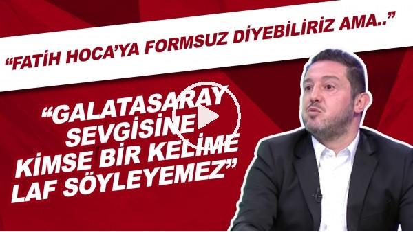 """'Nihat Kahveci: """"Fatih Hoca'nın Galatasaray sevgisine kimse bir kelime söyleyemez"""""""