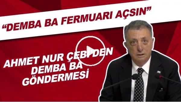 """'Ahmet Nur Çebi'den Demba Ba göndermesi! """"Fermuarı açsın.."""""""