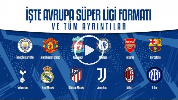 İşte Avrupa Süper Ligi Formatı ve tüm ayrıntılar | Tüm dünya bunu konuşuyor