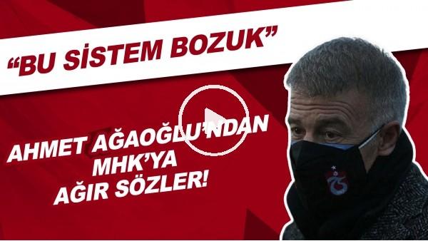 """'Ahmet Ağaoğlu'ndan MHK'ya ağır sözler! """"Bu sistem bozuk"""""""