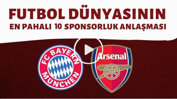 'Futbol dünyasındaki en pahalı 10 sponsorluk anlaşması.