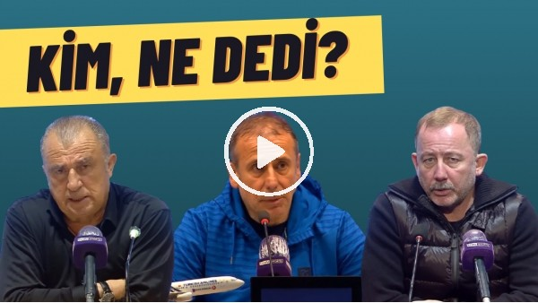 'Kim, ne dedi? | Fatih Terim, Abdullah Avcı, Hikmet Karaman, Sergen Yalçın, Yılmaz Vural