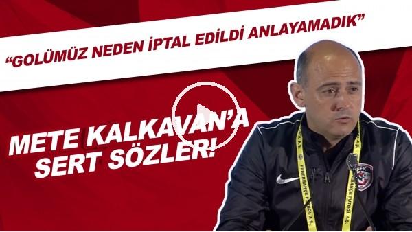 'Gaziantep FK Yardımcı Antrenörü Rui Mota'dan Mete Kalkavan'a sert sözler!