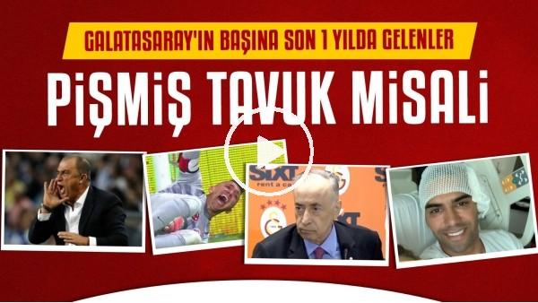 'Galatasaray'ın başına son 1 yılda gelenler | Pişmiş tavuk misali...