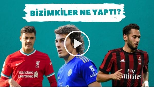 Bizimkiler Ne Yaptı? | Avrupa'da forma giyen futbolcularımızın performansları (3. Bölüm)