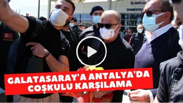 'Galatasaray'a Antalya'da coşkulu karşılama | Fatih Terim'e sevgi seli