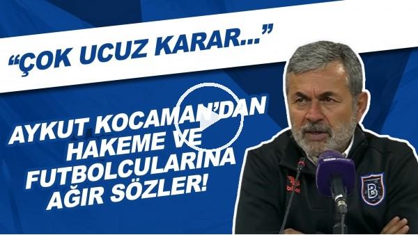 """'Aykut Kocaman'dan hakeme ve futbolcularına ağır sözler! """"Çok ucuz karar..."""""""