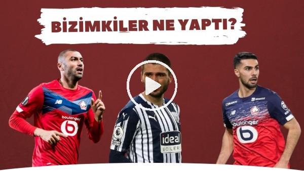 'Bizimkiler Ne Yaptı? | Avrupa'da forma giyen futbolcularımızın performansları (2. Bölüm)