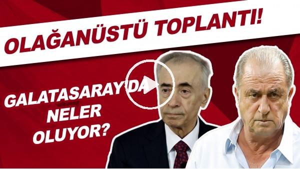 'Galatasaray'da neler oluyor? Olağanüstü toplantı!