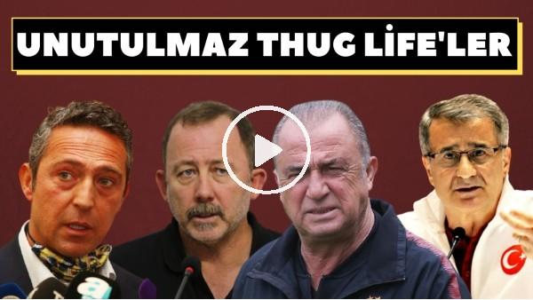 'Unutulmaz Thug Life'ler! | Ali Koç, Fatih Terim, Sergen Yalçın ve Şenol Güneş'ten kontralar
