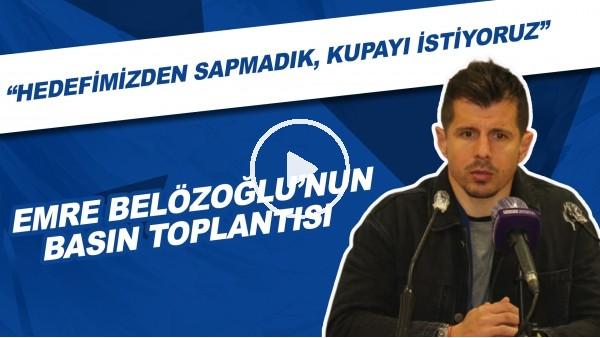 """'Emre Belözoğlu'nun basın toplantısı! """"Hedefimizden sapmadık, kupayı istiyoruz"""""""