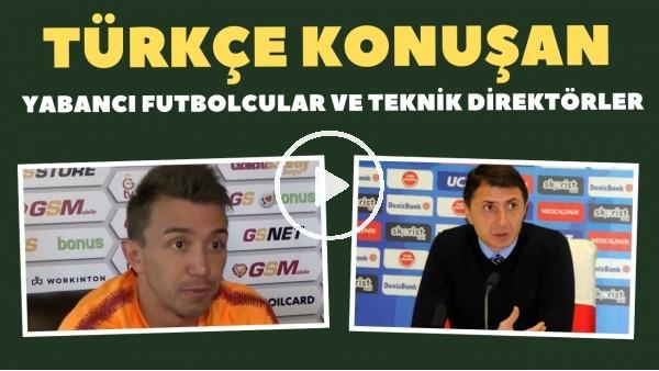 Türkçe konuşan yabancı futbolcular ve teknik direktörler