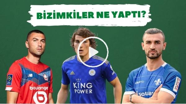 Bizimkiler Ne Yaptı? | Avrupa'da forma giyen futbolcularımızın performansları (7. Bölüm)
