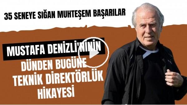 'Altay'ı 18 sene sonra Süper Lig'e çıkaran Mustafa Denizli'nin teknik direktörlük hikayesi