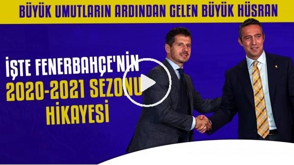 'İşte Fenerbahçe'nin 2020-2021 sezonu hikayesi | Transfer şampiyonu takım