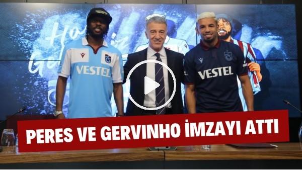 'Trabzonspor'da Peres ve Gervinho imzayı attı!