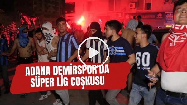 'Adana Demirspor'un 26 yıl sonra gelen şampiyonluğu, kentte coşkuyla kutlandı