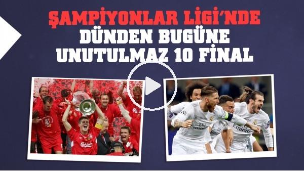 Şampiyonlar Ligi'nde dünden bugüne 10 unutulmaz final | 1999 ve 2005'teki unutulmaz geri dönüş