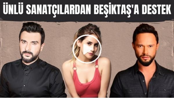 'Ünlü sanatçılardan Beşiktaş'a Göztepe maçı öncesi destek! #SergenleŞampiyonlukGelsin