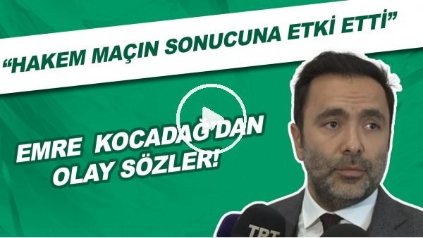 """'Beşiktaş Asbaşkanı Emre Kocadağ'dan OLAY sözler!  """"Hakem maçın sonucuna etki etti."""""""