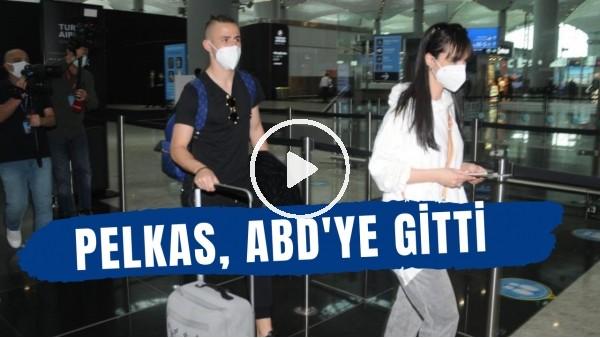 'Fenerbahçeli futbolcu Pelkas tatil için ABD'ye gitti