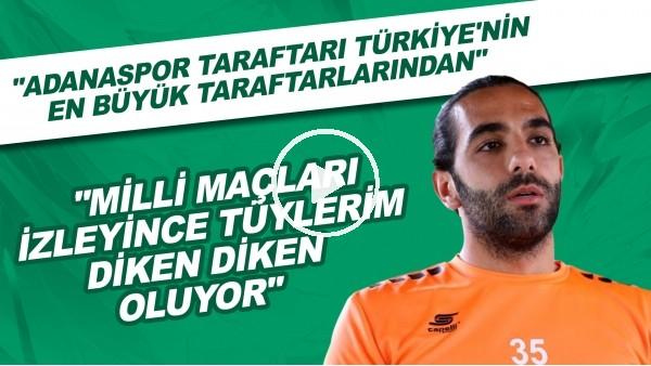 'Adanasporlu Uğurcan Yazgılı'dan FutbolArena'ya açıklamalar