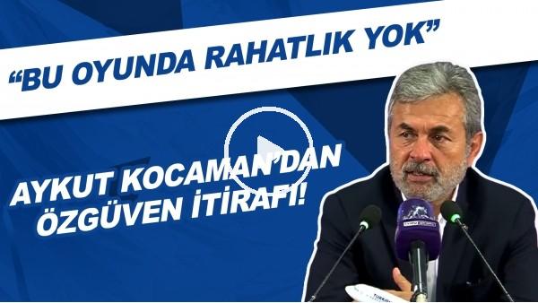 """'Aykut Kocaman'dan özgüven itirafı! """"Bu oyunda rahatlık yok"""""""