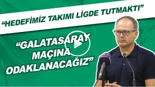"'İrfan Buz: ""Galatasaray maçına odaklanacağız"""