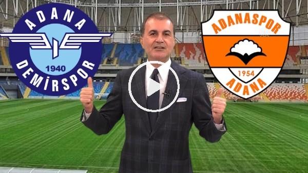 """'Ömer Çelik: """"Atılan bütün iftiralara rağmen Adana Demirspor iyi oynayarak bu başarıları elde ediyor"""""""