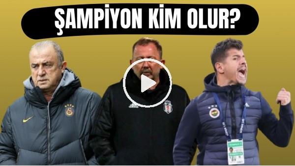 'Süper Lig'de zirve yarışı kızıştı! Sizce şampiyon kim olur?