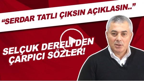 'Selçuk Dereli'den Adana Demirspor – Balıkesirspor maçıyla ilgili çarpıcı sözler!