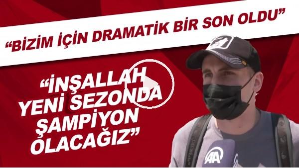 """'Kerem Aktürkoğlu: """"Bizim için dramatik bir son oldu. İnşallah yeni sezonda şampiyon olacağız"""""""