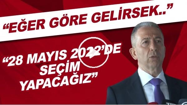 """'Metin Öztürk: """"Eğer göreve gelirsek 28 Mayıs 2022'de seçim yapacağız."""""""