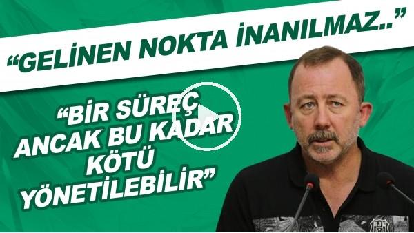 """'Beşiktaş & Sergen Yalçın sürecinde yaşananlar! """"Gelinen nokta inanılmaz. Anlamak, anlatmak çok zor."""""""