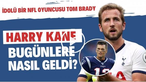 'Tottenham'ın gol makinesi Harry Kane'nin hikayesi: İdolü bir NFL oyuncusu Tom Brady